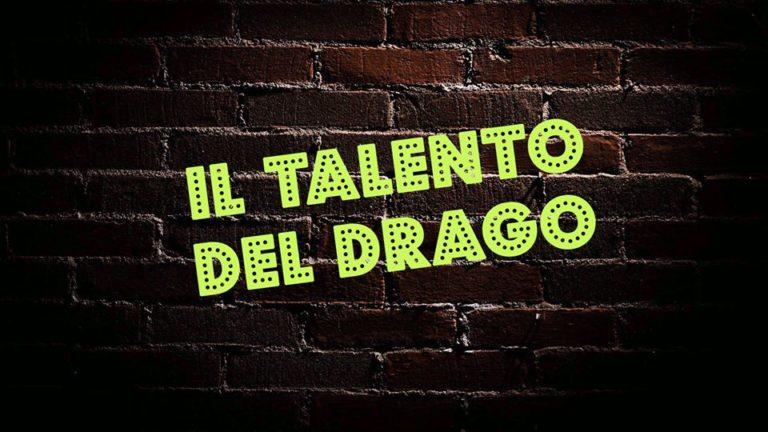 Il talento del drago